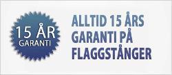 15 års garanti på flaggstänger